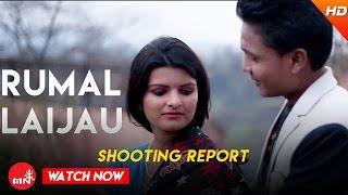 Shooting Report | Super Hit Lok Dohori Song - Rumal Laijau Mayako Chino | Bageshori Music