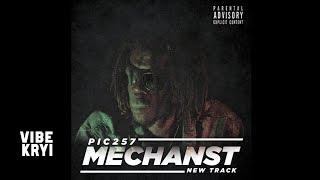 PIC 257 - MechansT Diss [Official Audio]