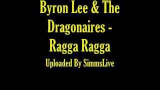 Byron Lee & The Dragonaires - Ragga Ragga