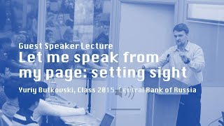 Let me speak from my page: setting sight. Guest Speaker Lecture