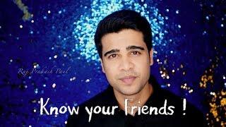 Know your Friends | Raj Prakash Paul | Happy Friendship day | VLOG 2