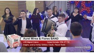 Download Aurel Mirea & Flores BAND   Colaj SARBA LIVE, Muzica de Petrecere   Majorat Craiova