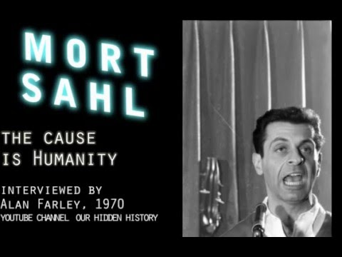 Mort Sahl on JFK, MLK, RFK & Garrison: The Cause is Humanity