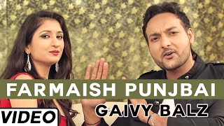 Farmaish Punjbai Love Song By Gaivy Balz | Latest Punjabi Songs 2015