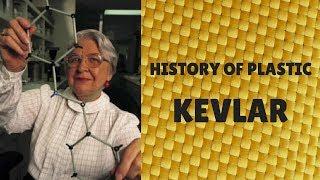 KEVLAR   History of Plastic