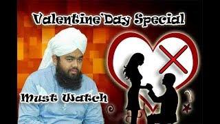 Valentine'Day Special By Sayyed Aminul Qadri Sb
