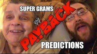 WWE PAYBACK 2015 PREDICTIONS by Grims GRANDMA