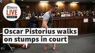 Oscar Pistorius walks on stumps in court to avoid jail