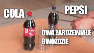 Cola vs. Pepsi - która usunie rdze szybciej?