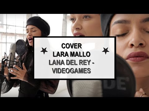 ★ Lana del Rey - Videogames ★ | 🎤  | LARA'S LIVING ROOM SESSIONS | Cover by Lara Mallo |