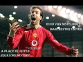 Download Video Download RUUD VAN NISTELROOY - MANCHESTER UNITED FC - A PLACE IN UNITED FOLKLORE HISTORY 3GP MP4 FLV