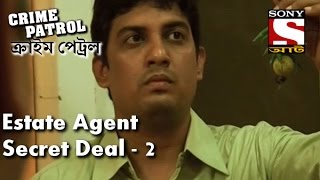 Crime Patrol - ক্রাইম প্যাট্রোল (Bengali) - Episode192 - Estate agents Secret Deal - Part 2