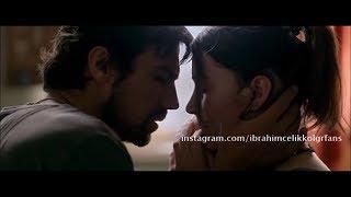"""İbrahim Çelikkol .... """"Feel the touch"""" Ali & Hazal ... """"Sadece Sen"""" film!"""