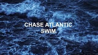Chase Atlantic - Swim [LYRICS]
