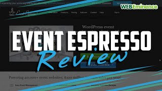 Event Espresso Review - Event Plugin for WordPress - My Impressions After Using It Twice