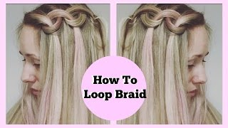 Easy Big Loop Braids Hair Tutorial
