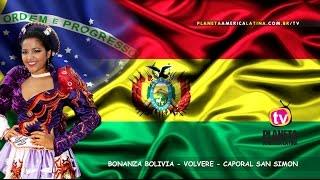 BONANZA BOLIVIA - VOLVERE - CAPORAL SAN SIMON