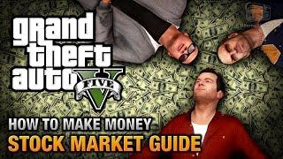GTA+5+-+Stock+Market+Guide+%28How+to+make+money%29