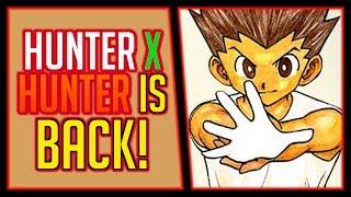 HUNTER X HUNTER IS BACK