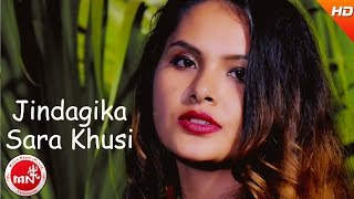 New Nepali Song | Jindagika Sara Khusi - Anju Panta | Ft.Sapana & Kamal