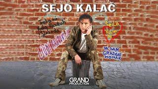 Sejo Kalac - Da li si me voljela ili nisi - (Audio 2011)