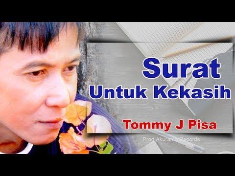 Xxx Mp4 Tommy J Pisa Surat Untuk Kekasih Official Music Video 3gp Sex