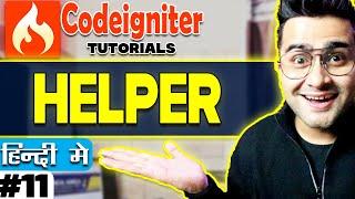 Codeigniter  Tutorial in Hindi (Helper) | Part-11