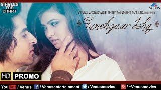 Gunehgaar Ishq : HD Promo | Feat :Sharmin Kazi & Sayed Rahi Umair | Singer : Sayed Rahi Umair |