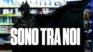 Batman al supermercato - Sono tra noi Ep. 1