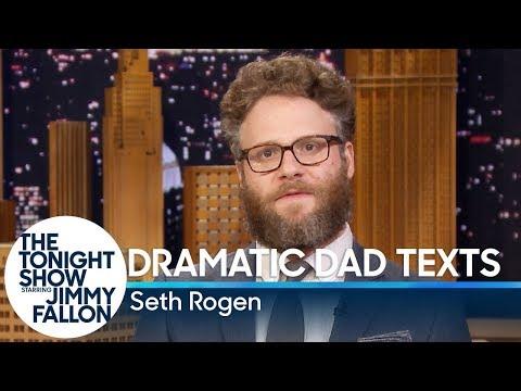 Seth Rogen Reads Dramatic Dad Texts
