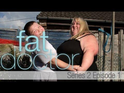 Fat Doctor Series 2 - Ep1 - Sacha Whitehead