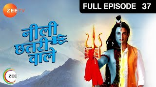 Neeli Chatri Waale - Episode 37 - January 4, 2015