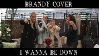 I Wanna Be Down - Brandy (COVER)