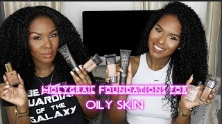 Holy Grail Foundations for OILY SKIN!