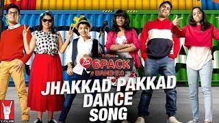 Jhakkad Pakkad Dance   6 Pack Band 2.0   Feat. Karan Johar