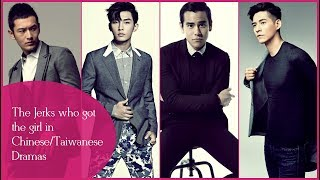 Chinese/Taiwanese Dramas: The Jerks who got the girl