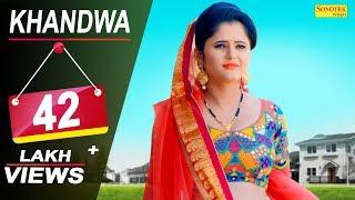 Khandwa || Anjali Raghav, Dhillu Jharwai || GD Kaur || New Haryanvi Song 2018 | Official Song 2018