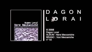 Dagon Lorai - Voci Meccaniche