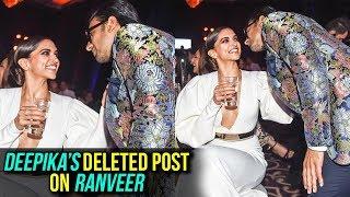 Deepika Padukone Says Ranveer Singh Is Mine, Then DELETES The POST