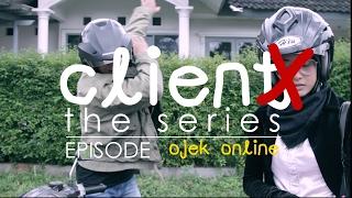 Client X The Series : CLIENT NAIK OJEK MINTA REVISI?! (Ft. Juna Susah Tidur)