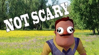 How to make Hello Neighbor Not Scary