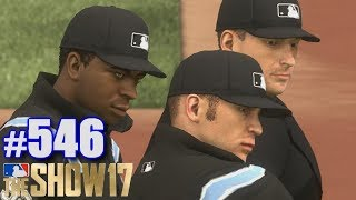 UMPIRES GANG UP ON ME! | MLB The Show 17 | Road to the Show #546