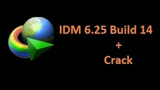 Internet Download Manager 6.25 Build 14 with Crack Easiest Way