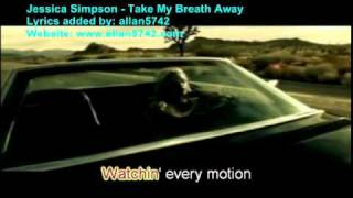 Jessica Simpson - Take My Breath Away.mp4