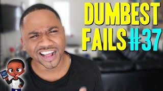 Dumbest Fails #37 | COMMENTS EDITION 2016