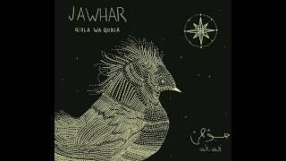 Jawhar - Qibla Wa Qobla (Full Album)