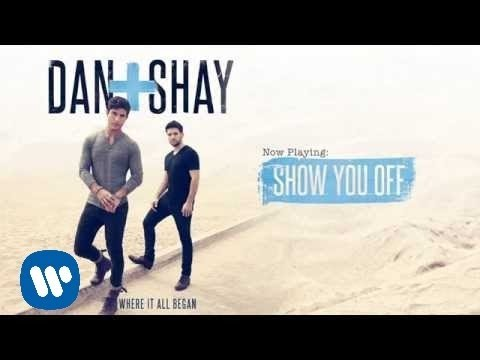 Dan Shay Show You Off Official Audio