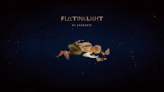 Amarante - Fleeting Light (with Lyric)