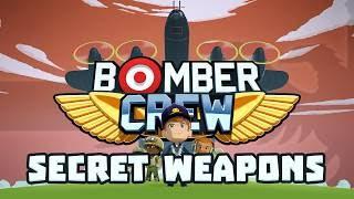BOMBER CREW SECRET WEAPONS | BIG WEEK CHRISTMAS DLC - Let