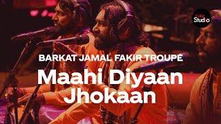 Coke Studio Season 12   Maahi Diyaan Jhokaan   Barkat Jamal Fakir Troupe